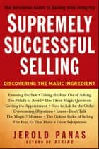 Supremely Successful Selling ebook by Jerold Panas