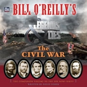 Bill O'Reilly's Legends and Lies: The Civil War audiobook by David Fisher