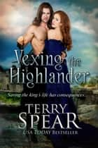 Vexing the Highlander ebook by