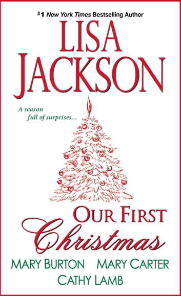 Our First Christmas 電子書 by Lisa Jackson,Mary Burton,Mary Carter,Cathy Lamb