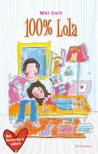 100% Lola ebook by Niki Smit