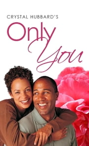 Only You ebook by Crystal Hubbard