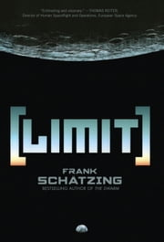 Limit ebook by Frank Schatzing,Shaun Whiteside,Jamie Searle