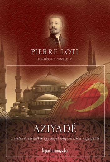 Aziyadé ebook by Pierre Loti
