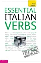 Essential Italian Verbs: Teach Yourself ebook by Maria Bonacina