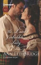 The Laird's Forbidden Lady ebook by Ann Lethbridge