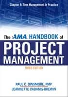 The AMA Handbook of Project Management, Chapter 9 ebook by Paul C. DINSMORE