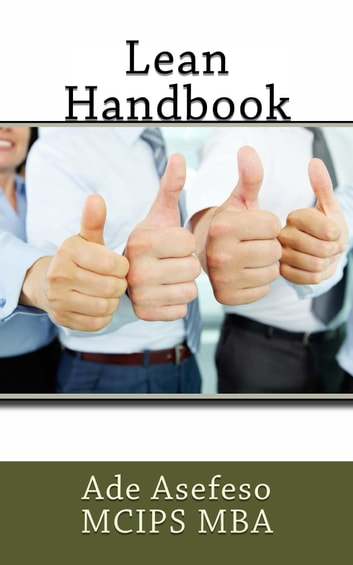 Lean Handbook ebook by Ade Asefeso MCIPS MBA