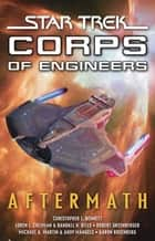 Star Trek:Corps of Engineers: Aftermath ebook by