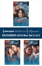 Harlequin Medical Romance December 2018 - Box Set 2 of 2 - Their Christmas to Remember\Healed Under the Mistletoe\ER Doc's Forever Gift ebook by Amalie Berlin, Sue MacKay