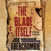 The Blade Itself audiobook by Joe Abercrombie