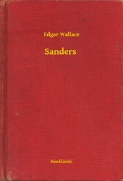 Sanders ebook by Edgar Wallace