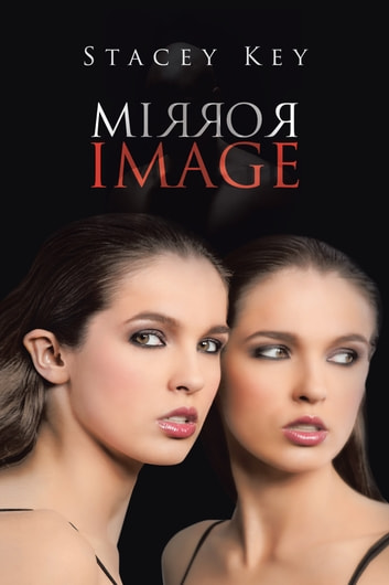 MIRROR IMAGE ebook by Stacey Key