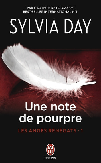 Les anges renégats (Tome 1) - Une note de pourpre ebook by Sylvia Day