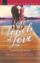 A Touch of Love ebook by Sheryl Lister
