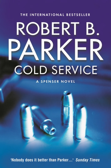 Cold Service ebook by Robert B. Parker