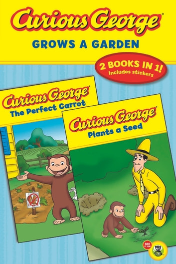 Curious George Grows a Garden (CGTV Double Reader) ebook by H. A. Rey