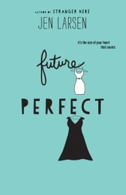 Future Perfect ebook by Jen Larsen