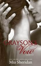 Grayson's Vow ebook by Mia Sheridan