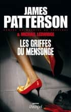 Les griffes du mensonge ebook by