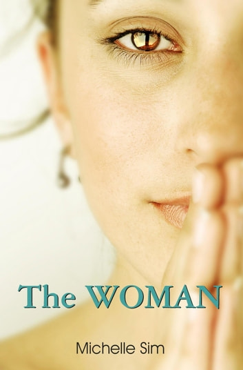 The WOMAN ebook by Michelle Sim