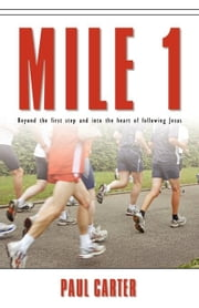 Mile 1 ebook by Carter, Paul