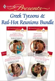 Greek Tycoons & Red-Hot Reunions Bundle - Powerful Greek, Housekeeper Wife\The Good Greek Wife?\Boardroom Rivals, Bedroom Fireworks!\Unfinished Business with the Duke ebook by Robyn Donald,Kate Walker,Kimberly Lang,Heidi Rice