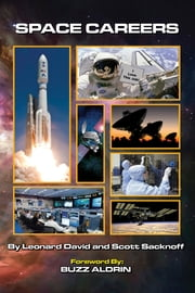 Space Careers ebook by Scott Sacknoff,Leonard David,Buzz Aldrin