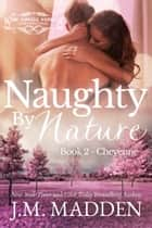 Naughty By Nature ebook by J.M. Madden