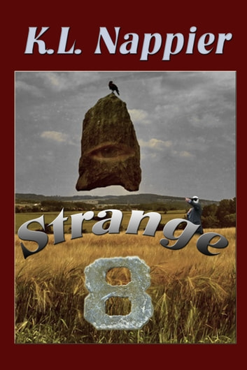 Strange Eight ebook by K.L. Nappier