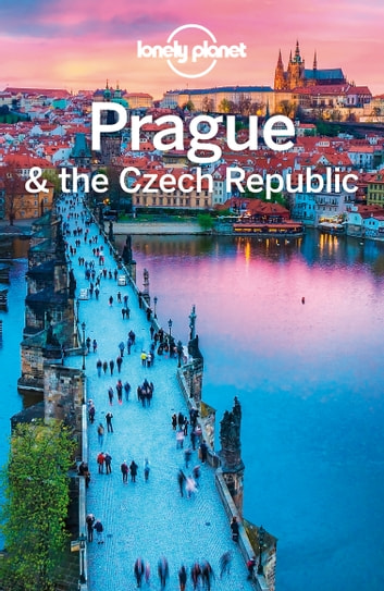 Lonely Planet Prague & the Czech Republic ebook by Lonely Planet,Mark Baker,Neil Wilson