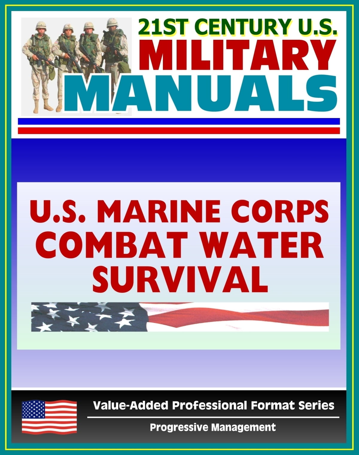 21st century u s military manuals marine combat water survival rh kobo com marine corps field manual pdf the marine corps field manual on physical security