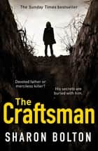 The Craftsman ebook by Sharon Bolton