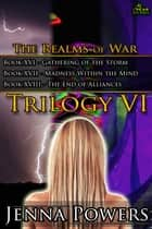 The Realms of War Trilogy 6 ebook by Jenna Powers