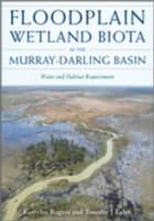 Floodplain Wetland Biota in the Murray-Darling Basin ebook by Kerrylee Rogers,Timothy J Ralph