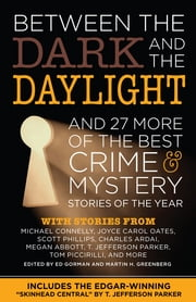 Between the Dark and the Daylight ebook by Ed Gorman,Martin Greenberg