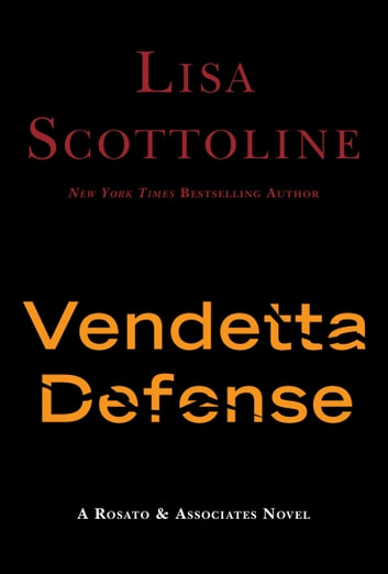The Vendetta Defense ebook by Lisa Scottoline
