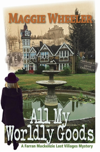 All My Worldly Goods ebook by Maggie Wheeler