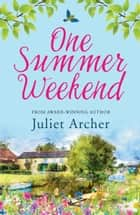 One Summer Weekend ebook by