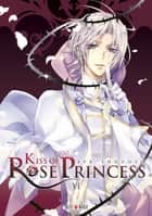Kiss of Rose Princess T06 eBook by Aya Shouoto