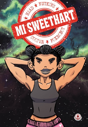 Mi Sweethart ebook by Sam Head,Rachel Nutkins
