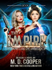 The Empress and the Ambassador eBook by M. D. Cooper