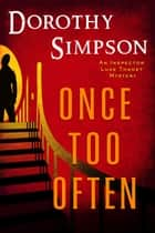 Once Too Often - An Inspector Luke Thanet Novel ebook by Dorothy Simpson