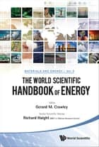 The World Scientific Handbook of Energy ebook by Gerard M Crawley