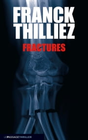 Fractures ebook by Franck Thilliez