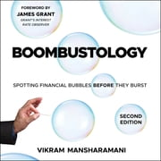 Boombustology - Spotting Financial Bubbles Before They Burst 2nd Edition audiobook by Vikram Mansharamani