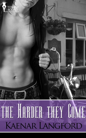 The Harder They Come Ebook By Kaenar Langford 9781906590710