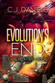 Evolution's End ebook by C.J. Daniels