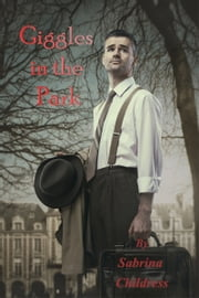 Giggles in the Park ebook by Sabrina Childress