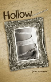 Hollow - An Unpolished Tale ebook by Jena Morrow